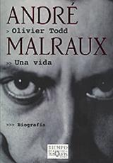 André Malraux, una vida - Todd, Olivier