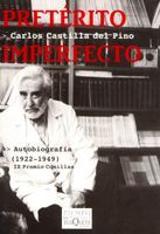 Preterito imperfecto. Autobiografía, 1922-1949 - Castilla del Pino, Carlos