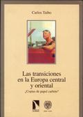 Las transiciones en la Europa central y oriental. ¿Copias de pape