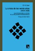 La crisis de los veinte años (1919-1939) - Carr, E. H.