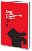 Clase obrera, antifranquismo y cambio político