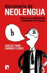 Diccionario de neolengua. Sobre el uso políticamente manipulador