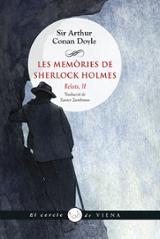 Les memòries de Sherlock Holmes. Relats, II - Conan Doyle, Sir Arthur