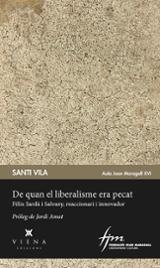 De quan el liberalisme era pecat - Vila, Santi