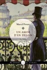 Un amor d´en Swann. A la recerca del temps perdut - Proust, Marcel