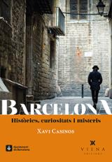 Barcelona. Històries, curiositats i misteris. - Casinos, Xavi