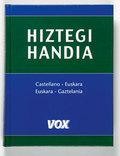Hiztegi Handia Castellano-Euskara / Euskara-Gaztelania