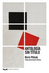 Antología sin título - Pilniak, Boris
