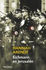 Eichmann en Jerusalén - Arendt, Hannah
