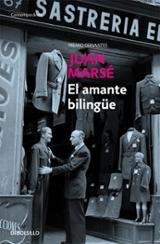 El amante bilingüe - Marsé, Juan