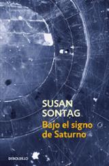 Bajo el signo de Saturno - Sontag, Susan