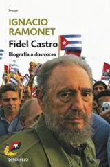 Fidel Castro. Biografía a dos voces