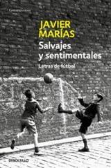 Salvajes y sentimentales. Letras de fútbol