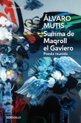 Summa de Maqroll el Gaviero: Poesía reunida - Mutis, Álvaro