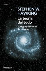 La teoría del todo - Hawking, Stephen W.