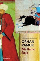 Me llamo Rojo - Pamuk, Orhan