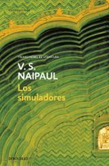 Los simuladores - Naipaul, V. S.