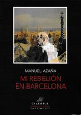 Mi rebelión en Barcelona