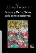 Fausto y Mefistófeles en la cultura occidental - Suárez Lafuente, María Socorro
