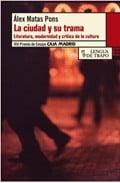 La ciudad y su trama - Matas Pons, Álex