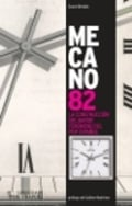 Mecano 82. La construcción del mayor fenómeno del pop español