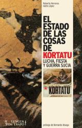 El estado de las cosas de Kortatu - Herreros, Roberto