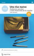 Una risa nueva. Posthumor, paodias y otras mutaciones de la comed - Costa, Jordi (ed)