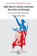 Qué hacer con la extrema derecha en Europa - Fernandez-Vazquez, Guillermo