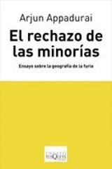 El rechazo de las minorías. Ensayo sobre la geografía de la furia