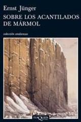 Sobre los acantilados de mármol - Junger, Ernst