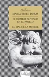 El hombre sentado en el pasillo/ El mal de la muerte - Duras, Marguerite