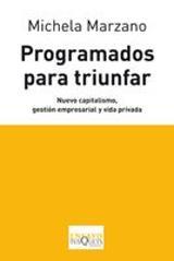 Programados para triunfar - Marzano, Michela
