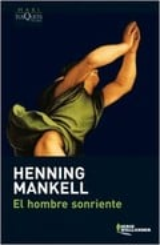 El hombre sonriente - Mankell, Henning