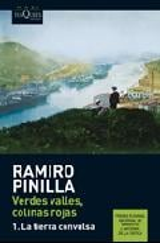 Verdes valles, colinas rojas, vol.1: La tierra convulsa - Pinilla, Ramiro