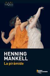 La pirámide - Mankell, Henning