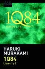 1Q84 (Libros 1 y 2) - Murakami, Haruki