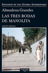 Las tres bodas de Manolita (Episodios de una Guerra Interminable,