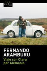 Viaje con Clara por Alemania - Aramburu, Fernando