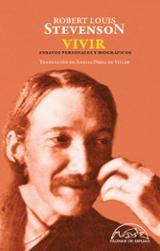 Vivir. Ensayos personales y biográficos - Stevenson, Robert Louis