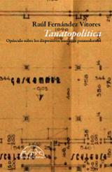 Tanatopolítica - Fernández Vítores, Raul