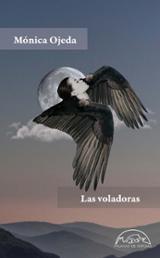 Las voladoras - Ojeda, Mónica