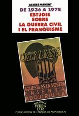 De 1936 a 1975, estudis sobre la guerra civil i el franquisme