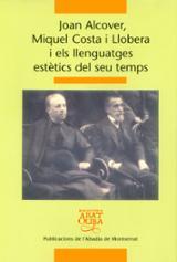 Joan Alcover, Miquel Costa i Llobera i els llenguatges estètics d