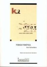 Poesía fonética - Schwitters, Kurt