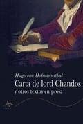 Carta de lord Chandos y otros textos en prosa