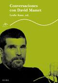 Conversaciones con David Mamet - Kane, Leslie (ed.)
