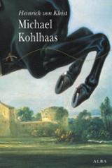 Michael Kohlhaas - Von Kleist, Heinrich
