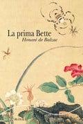 La prima Bette - de Balzac, Honoré