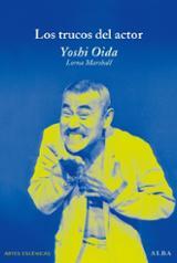 Los trucos del actor - Oida, Yoshi