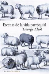 Escenas de la vida parroquial - Eliot, George